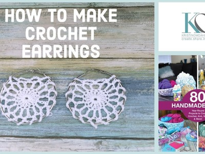 How to Make Kelly Crochet Earrings from 80 Handmade Gifts
