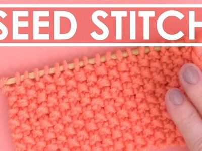 Knit the Easiest Seed Stitch Pattern