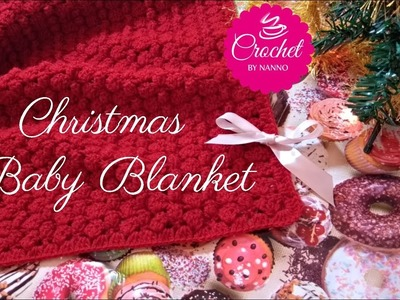 LEFT HANDED HOLIDAYS???? CROCHET BABY BLANKET ✨EXCLUSIVE with SIZES |☕THE CROCHET SHOP