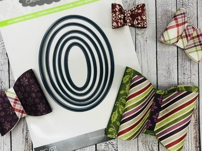 Oval Dies to Make Super Easy Bows
