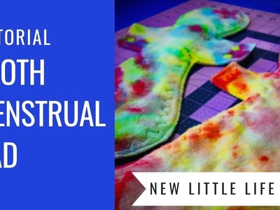 Postpartum Cloth Pad Tutorial - How to sew a heavy cloth menstrual pad