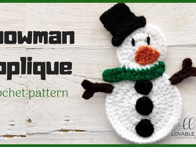 Snowman Applique Crochet Tutorial | How to Crochet a Snowman | Snowman Crochet Pattern
