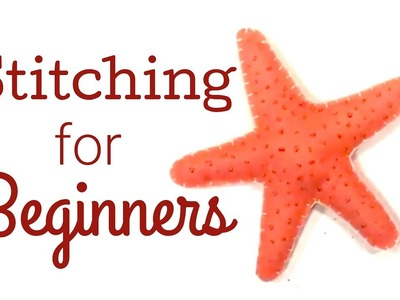 STITCHING FOR BEGINNERS | SEA STAR PATTERN