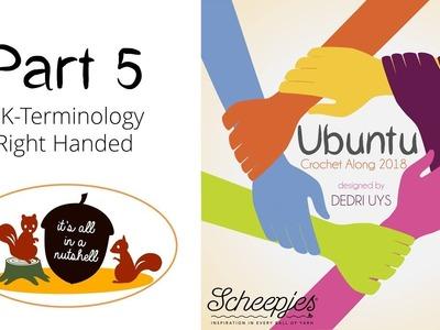 Ubuntu Week 5 - English UK Terms - Right handed - Scheepjes CAL 2018