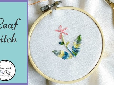 Leaf Stitch: how to hand embroider leaves