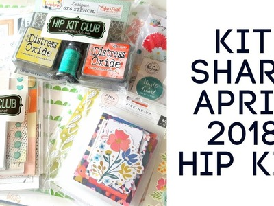 Scrapbooking Haul- Hip Kit Club April 2018 Kits