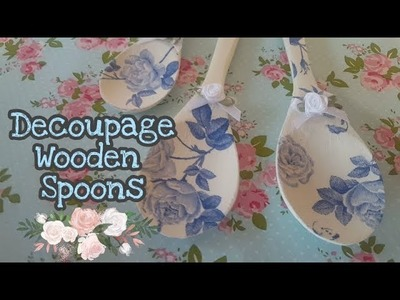 Altered Wooden Spoons - Decoupage & Annie Sloan Paint