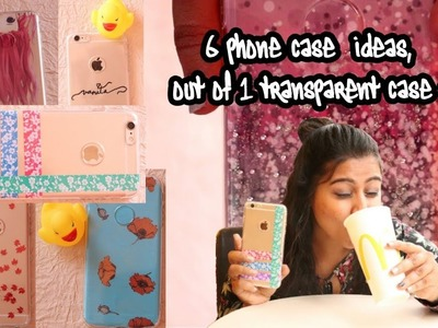 DIY 6 phone case ideas,out of one transparent case !!