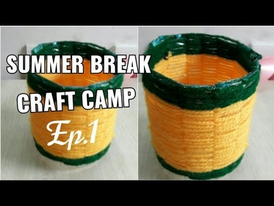 Episode 1: Pen stand बनाये  plastic bottle और  wool से  (summer break craft camp)