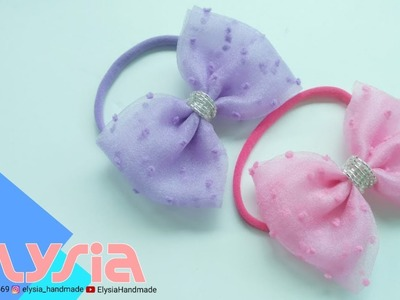 How To Make  : Ribbon Bow from Organza Fabric ???? DIY by Elysia Handmade