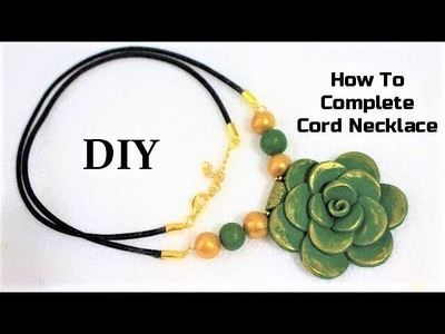 DIY How To Complete a Cord Necklace | Jewellery Findings Tutorial
