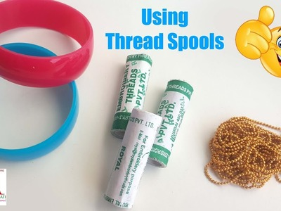 DIY : Beautiful silk thread bangles using thread spools at home. Making designer bangles tutorial