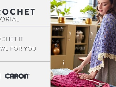 How to Crochet the It Shawl For You