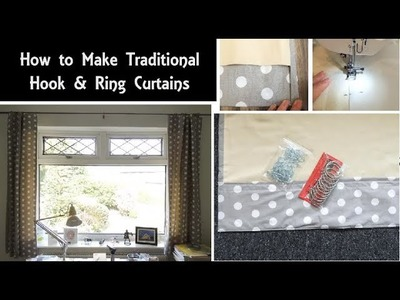 How To Make Lined Curtains | Simple Sewing Instructions for Hook & Ring Curtains | Beginners