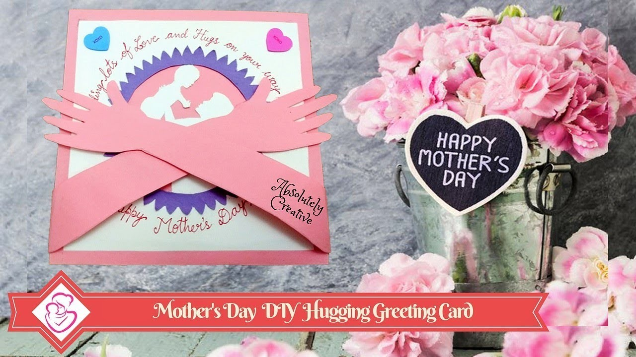 How to make Mother's Day DIY Hugging Greeting Card | A collaboration with Creative Kosh