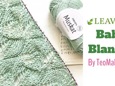 How to knit a Baby Blanket - Leaves Baby Blanket (free pattern) | TeoMakes