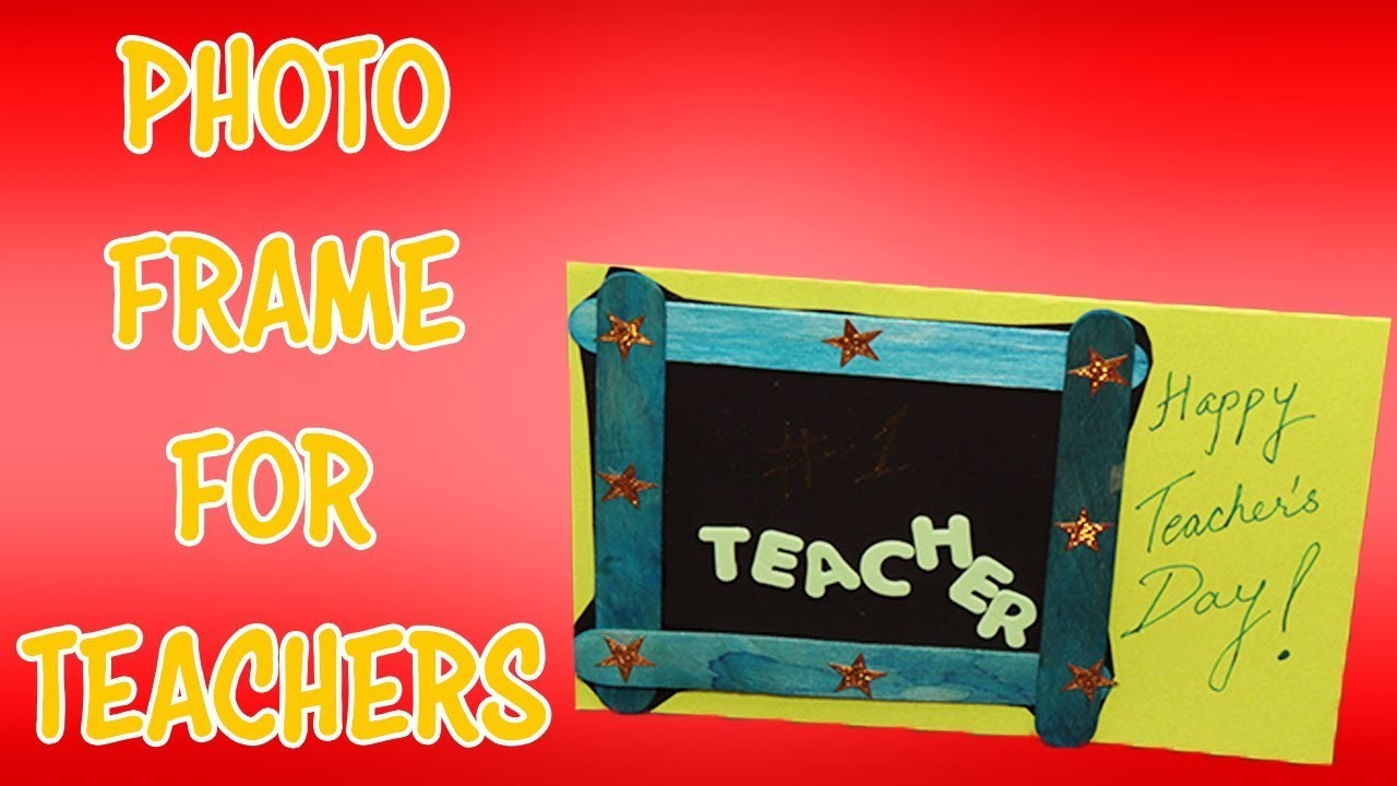 Popsicle Stick Photo Frame   Teachers Day Gift Ideas   Looke Art and Craft