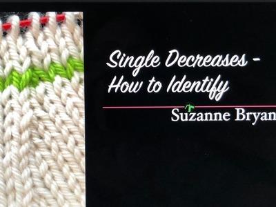 Single Decreases - How to Identify