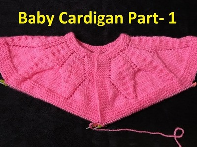 Baby Cardigan Knitting Start from Neck (Part -1)