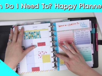 How To Make A Happy Planner When Do I Need To List!