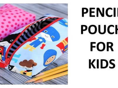 Pencil Pouch For kids Cutting & Stitching  Easy To Make (DIY)