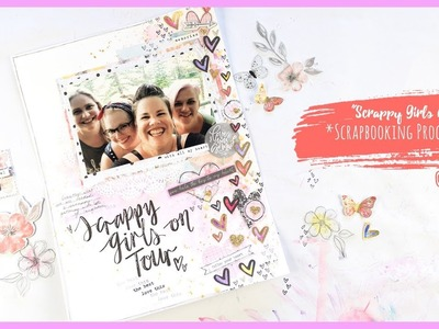 """Scrappy Girls on Tour"" ~ Scrapbooking Process Video + + + INKIE QUILL"