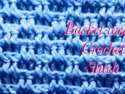 Easy Basket weave crochet stitch pattern for baby blankets and more #137