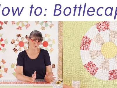 How to make the Bottlecaps Pattern by Joanna Figueroa of Fig Tree Quilts - Fat Quarter Shop