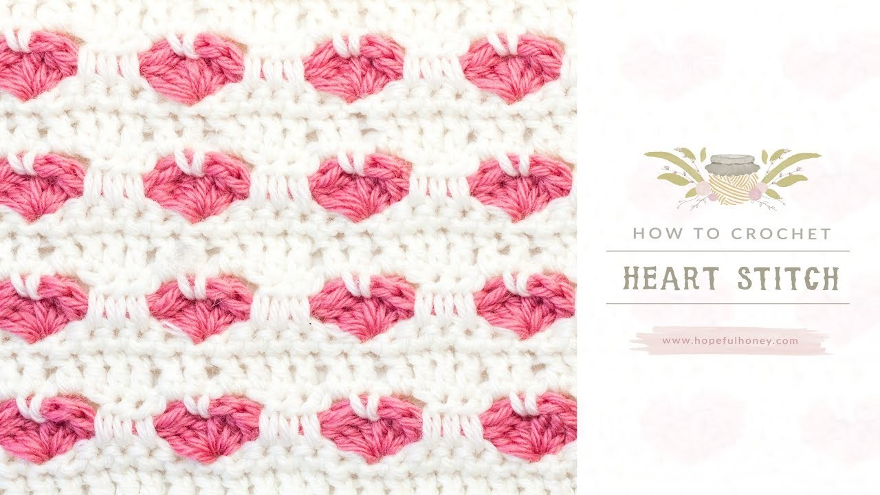 How To: Crochet The Heart Stitch | Easy Tutorial by Hopeful Honey