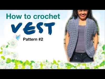 How to crochet VEST pattern #2
