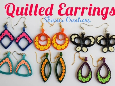 Quilling Earrings. How to make Quilled Fancy Earrings in 6 Different Styles