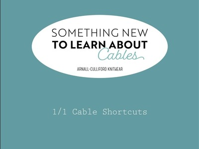 Something New to Learn About Cables: Two-Stitch Cable Shortcut