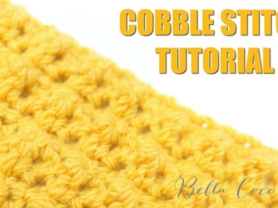 CROCHET: COBBLE STITCH  | Bella Coco Crochet