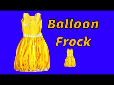 How to cut and stitch baby balloon frock