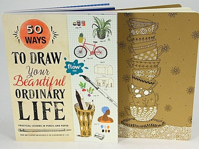 How to Draw Your Ordinary Beautiful Life (Flow Book) - Barb Owen - HowToGetCreative.com
