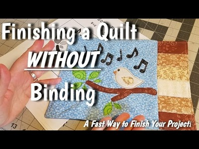 How to Finish a Quilt Without Binding - Quick and Fast Way to Finish Your Project!