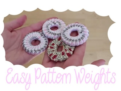How to make super duper easy pattern weights