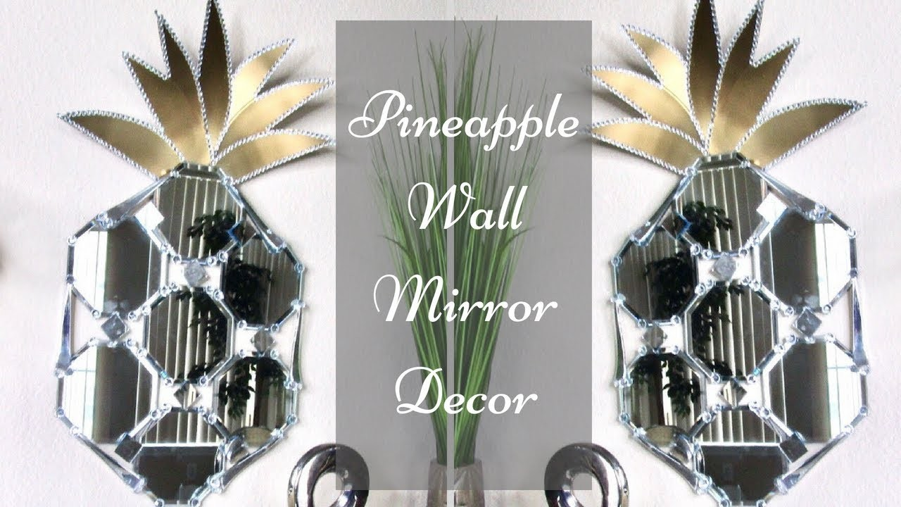 Diy Mirror Pineapple Wall Decor  Simple and Inexpensive Wall Mirror Idea!
