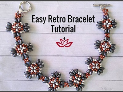 Easy Retro Bracelet  with twin beads - Tutorial