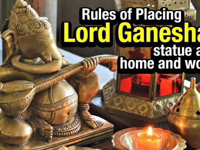 Ganesh Chaturthi 2017 | Rules Of Placing Lord Ganesha's Statue At Home And Work  | Artha