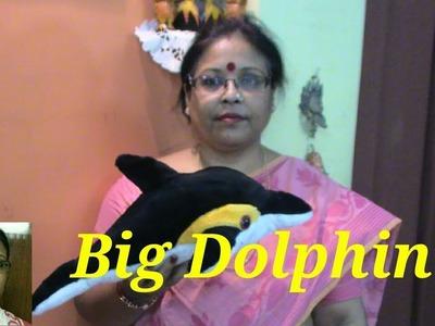 Handmade Soft Toys Big Dolphin Making.Debjani Creations Tutorial