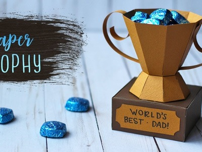 How To Make A 3D Paper Trophy for Father's Day ???? Fathers Day Crafts | DIY Gift Box