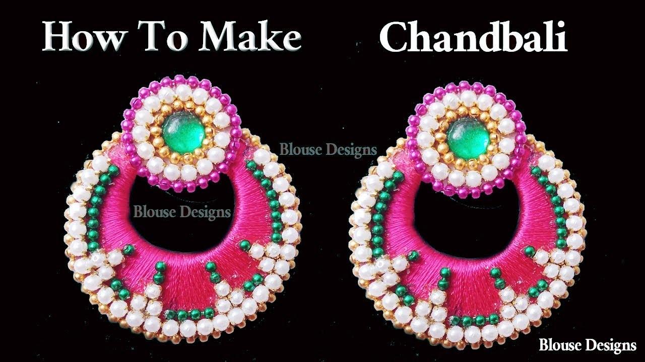 How to make Chandbali Silk Thread Earrings at Home   making Designer Bridal ear rings