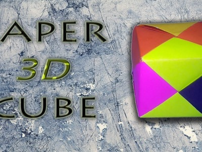 "How To Make ""PAPER 3D CUBE"" - Origami Arts"