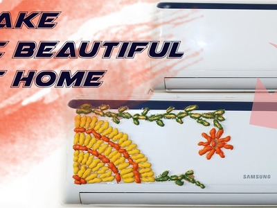 How to make your AC beautiful with old stuff at home? ✔