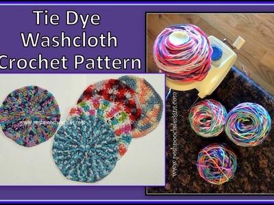 Tie Dye Washcloth Crochet Pattern
