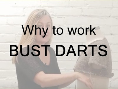 Why work bust darts with the Cocoknits Method