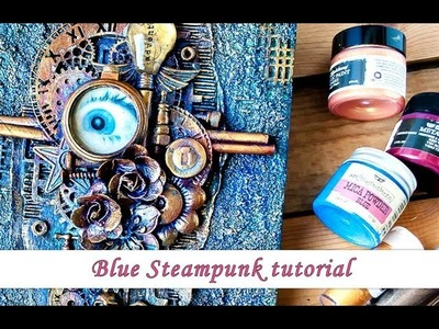 Blue Steampunk with Art Alchemy paints and Mica - mixed media tutorial