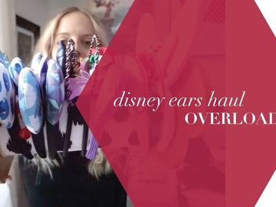 Disney Ears Haul | Part 1