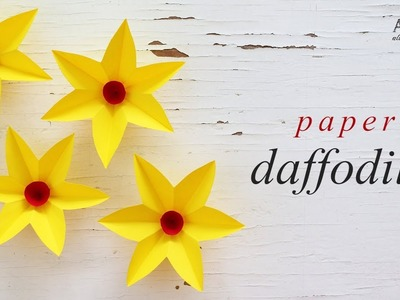 DIY Paper Daffodils Flowers | How to Make Paper Flower